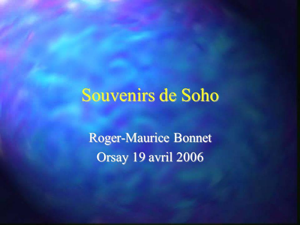 Souvenirs de Soho Roger-Maurice Bonnet Orsay 19 avril 2006