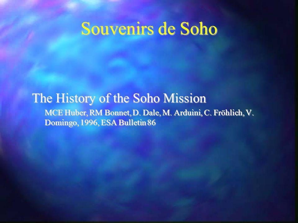Souvenirs de Soho The History of the Soho Mission MCE Huber, RM Bonnet, D.