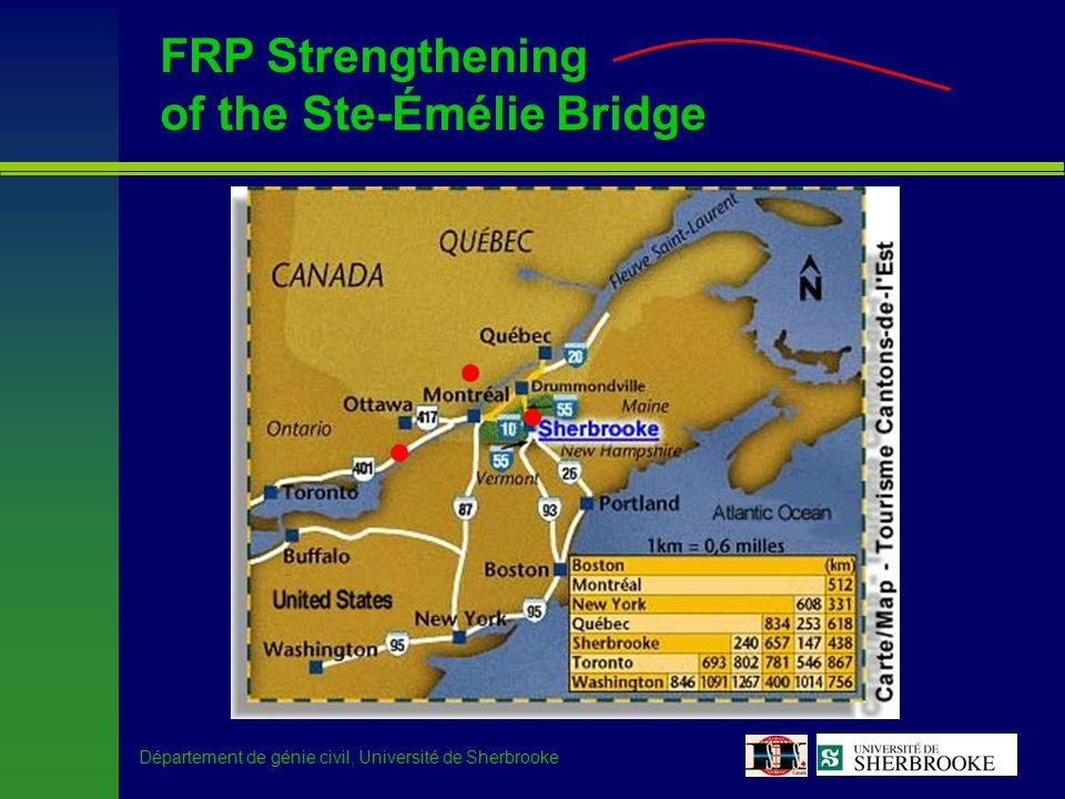 Département de génie civil, Université de Sherbrooke FRPs for the structural engineer –Interest of the Ministère des Transports du Québec (MTQ) –Strengthen bridges for which LLRF < 0.85 LLRFNumber of bridgesAverage age (yrs.) non-evaluated98639 > 119846 from 0.85 to 110551 < 0.8522352 151242