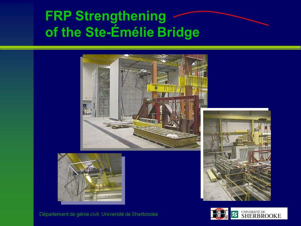 Département de génie civil, Université de Sherbrooke Ste-Émélie de l Énergie Bridge –Research program
