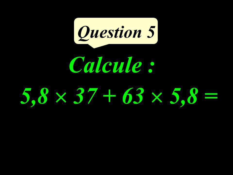 Question 4 Complète : 7 = 3 x …...