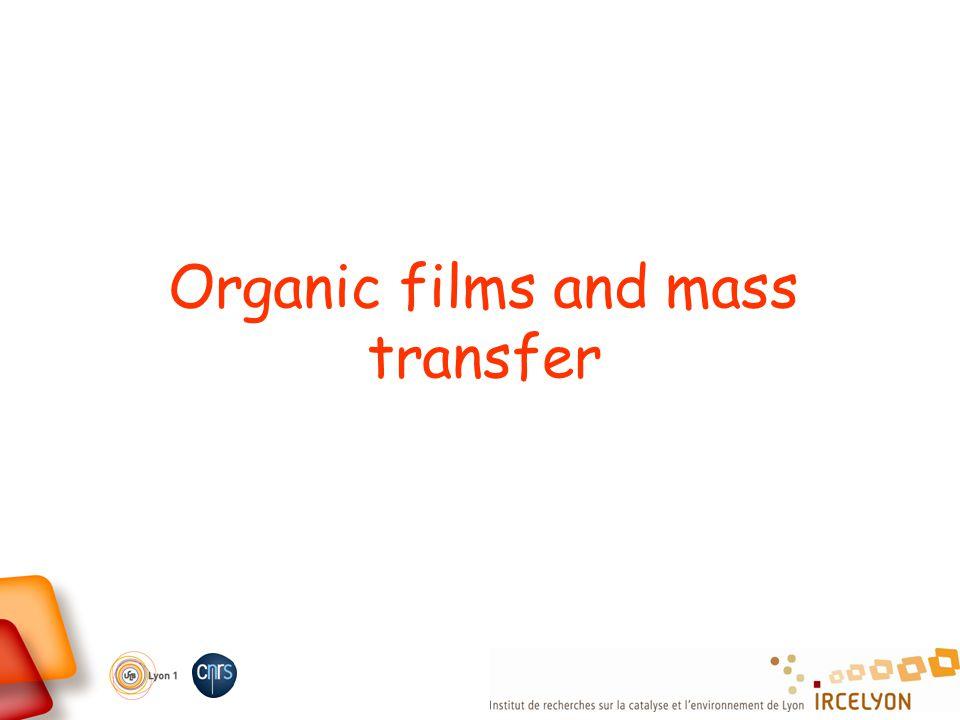 Organic films and mass transfer