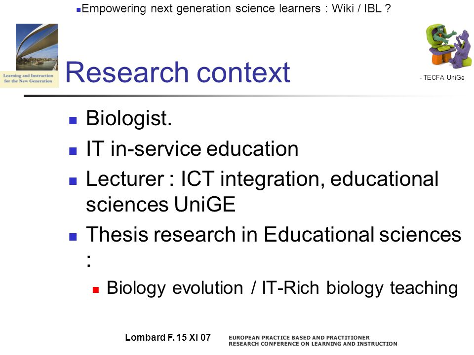 - TECFA UniGe Empowering next generation science learners : Wiki / IBL .