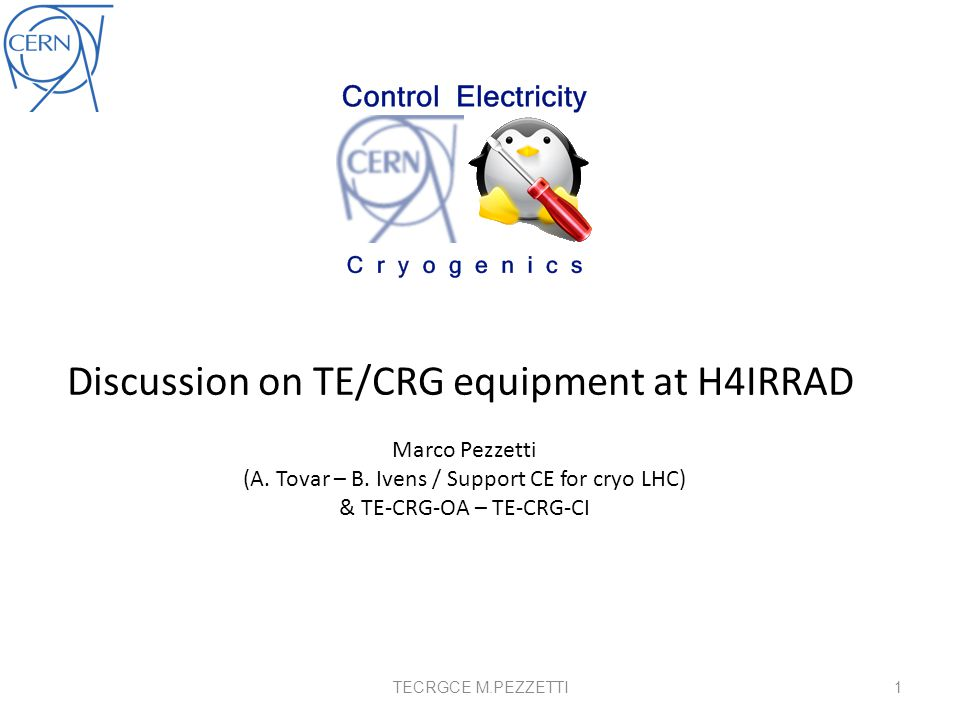 Discussion on TE/CRG equipment at H4IRRAD Marco Pezzetti (A.