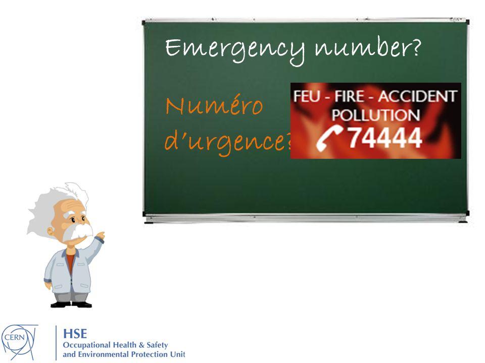 Emergency number? Numéro durgence?