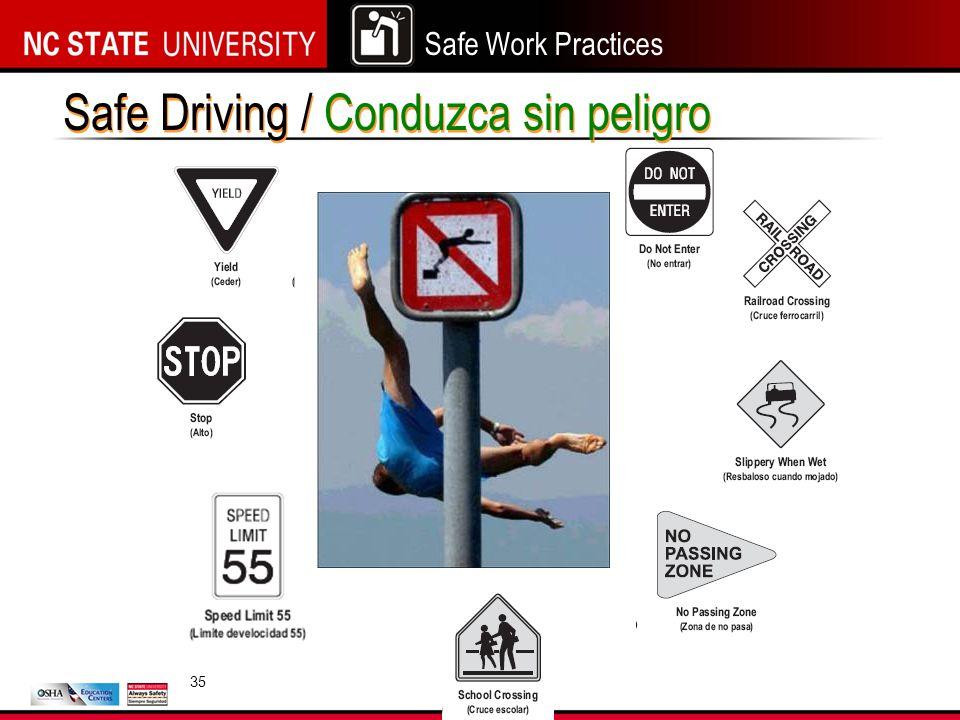 Safe Driving / Conduzca sin peligro 35
