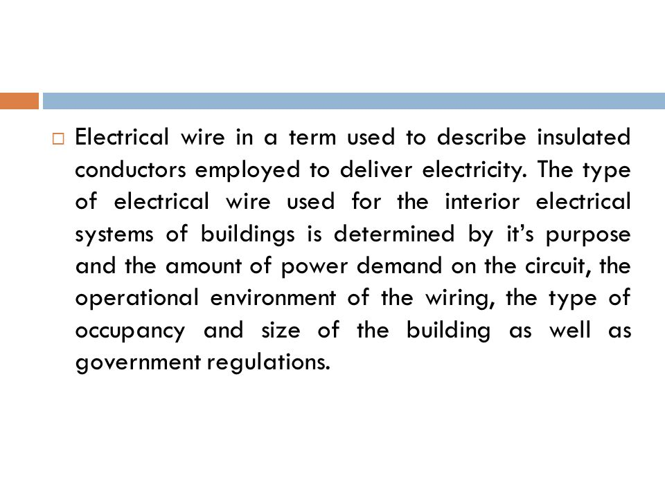 ELECTRICAL WIRE- ARTICLE  Electrical wire in a term used to ...