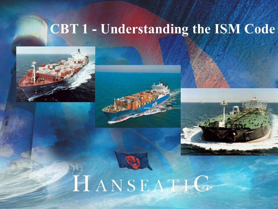 CBT 1 - Understanding the ISM Code