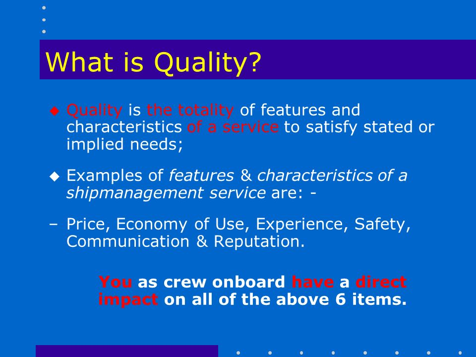 What is Quality.