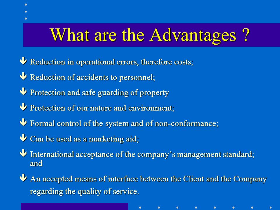 What are the Advantages .