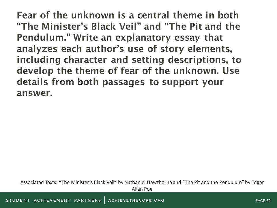 grades common core state standards alignment guidance  page 32 fear of the unknown is a central theme in both the minister s black veil