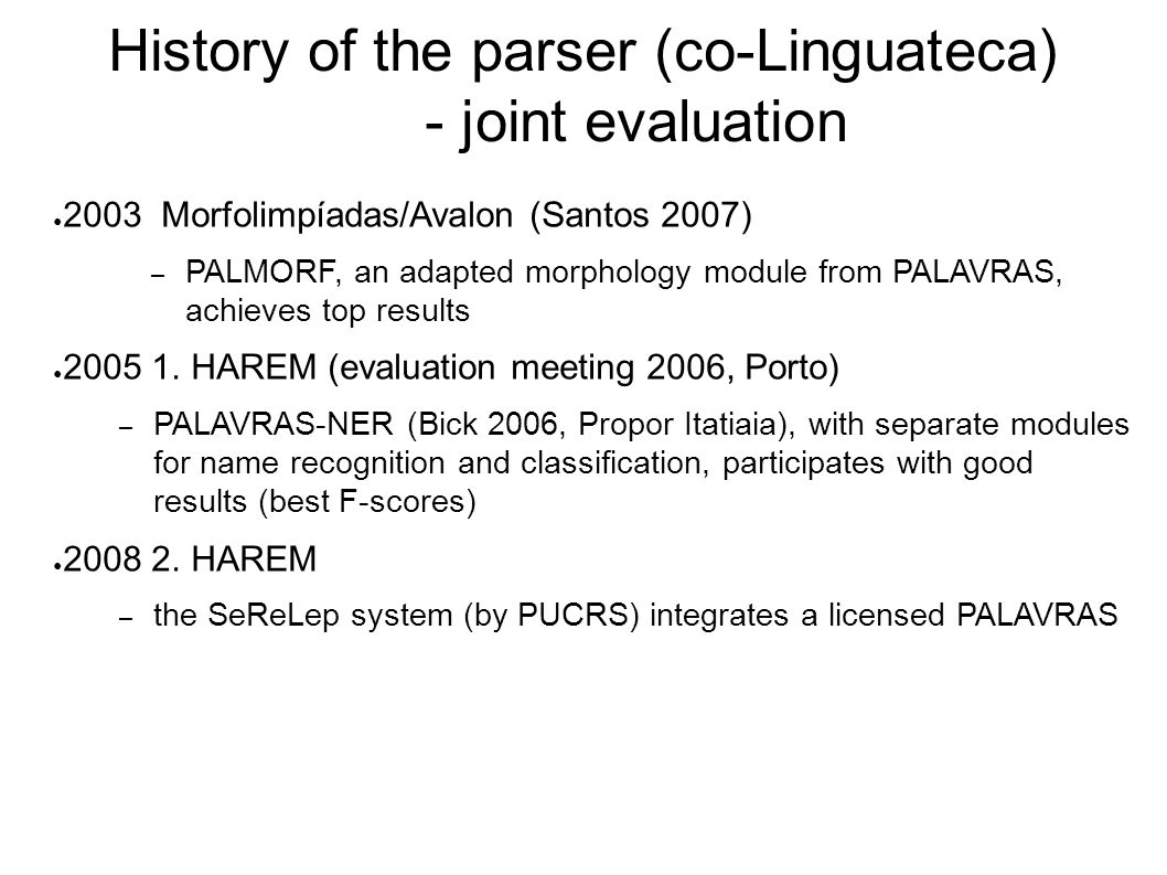 History of the parser co linguateca joint evaluation 2003 morfolimp adas