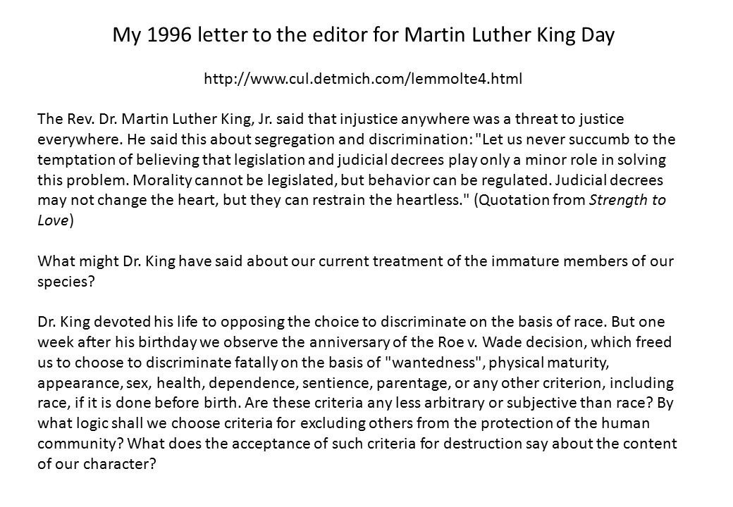 My 1996 letter to the editor for Martin Luther King Day http://www.cul.detmich.com/lemmolte4.html The Rev.