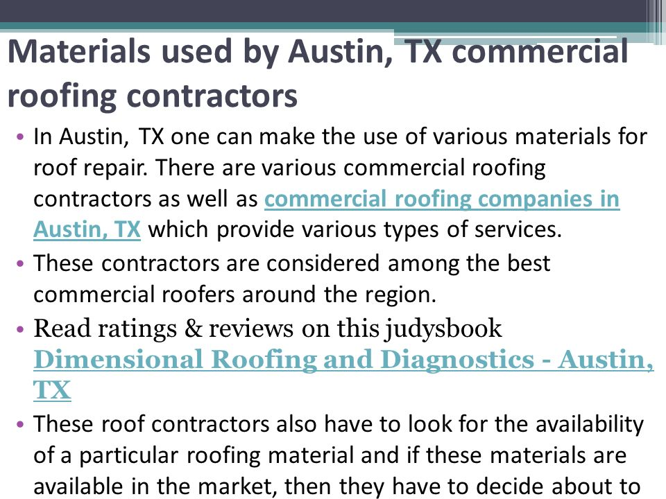 Materials Used By Austin, TX Commercial Roofing Contractors In Austin, TX  One Can Make