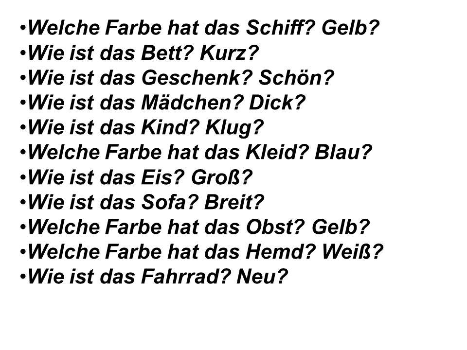 Übung 7. Ответь на вопросы, как в образце: Wie ist das Fenster.