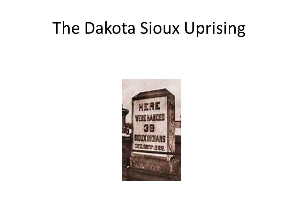 The Dakota Sioux Uprising