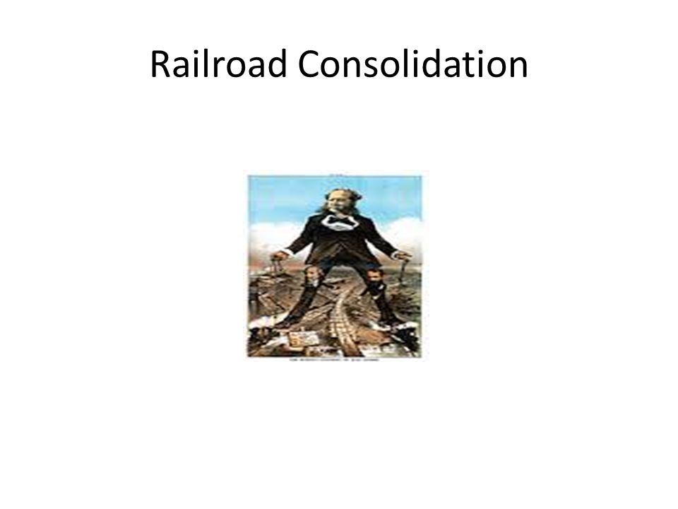 Railroad Consolidation