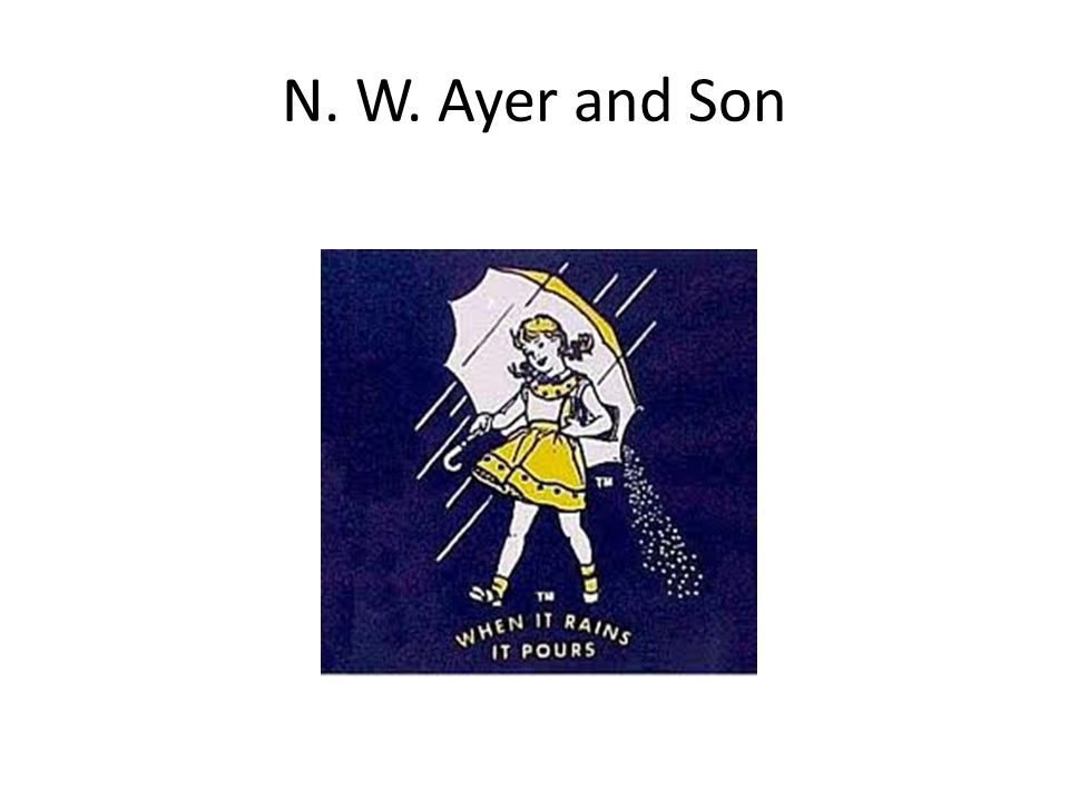 N. W. Ayer and Son