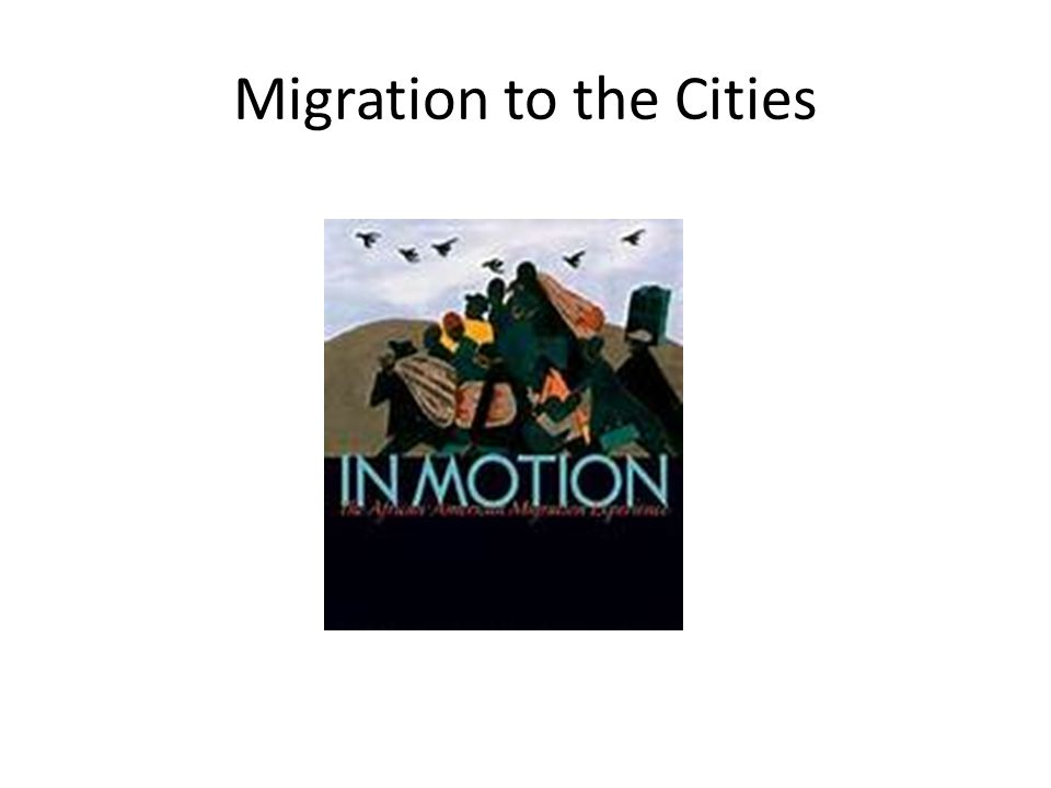 Migration to the Cities