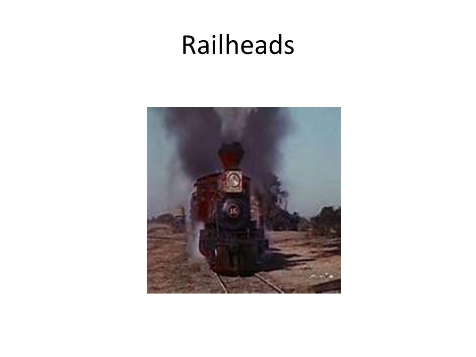 Railheads