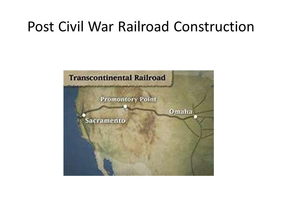 Post Civil War Railroad Construction
