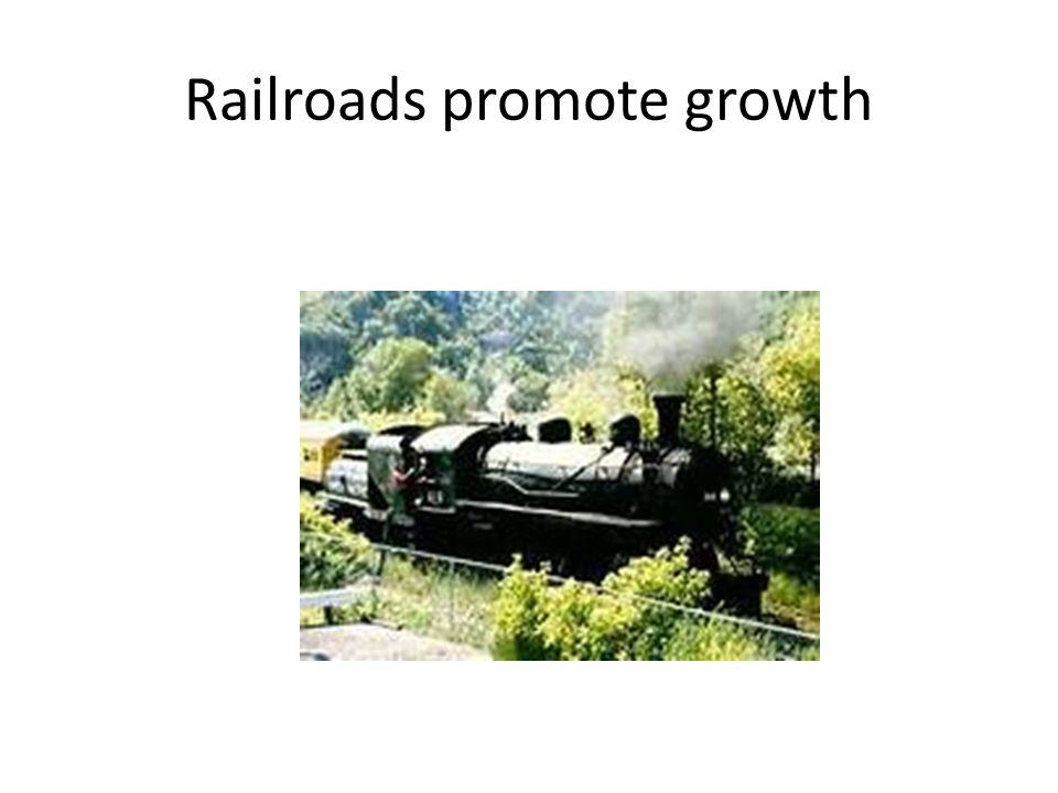 Railroads promote growth