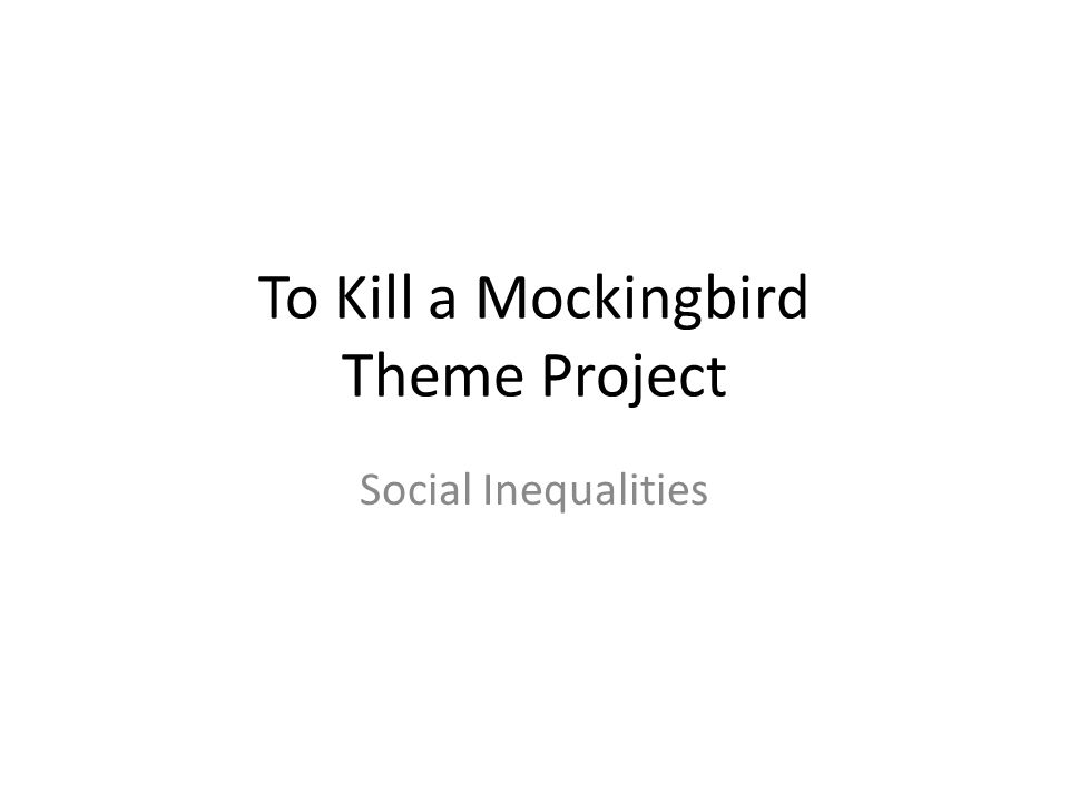 to kill a mockingbird essays on social inequality Smoking essay school essay social networking inequality in to kill a mockingbird to kill a mocking bird deals with many primal and basic lessons in human.
