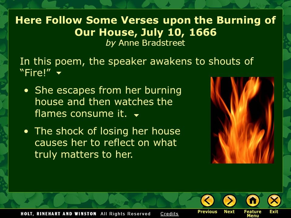 """literary analysis upon the burning of Analysis of upon the burning of our house by anne bradstreet anne bradstreet, whom most critics consider america's first """"authentic poet"""", was born and raised."""