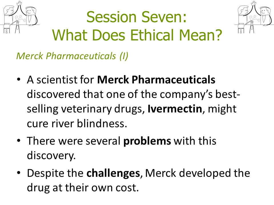 "case 3 merck and river blindness Scourge known as ""river blindness case study the black market, find- contribute to the mdp3 merck even."