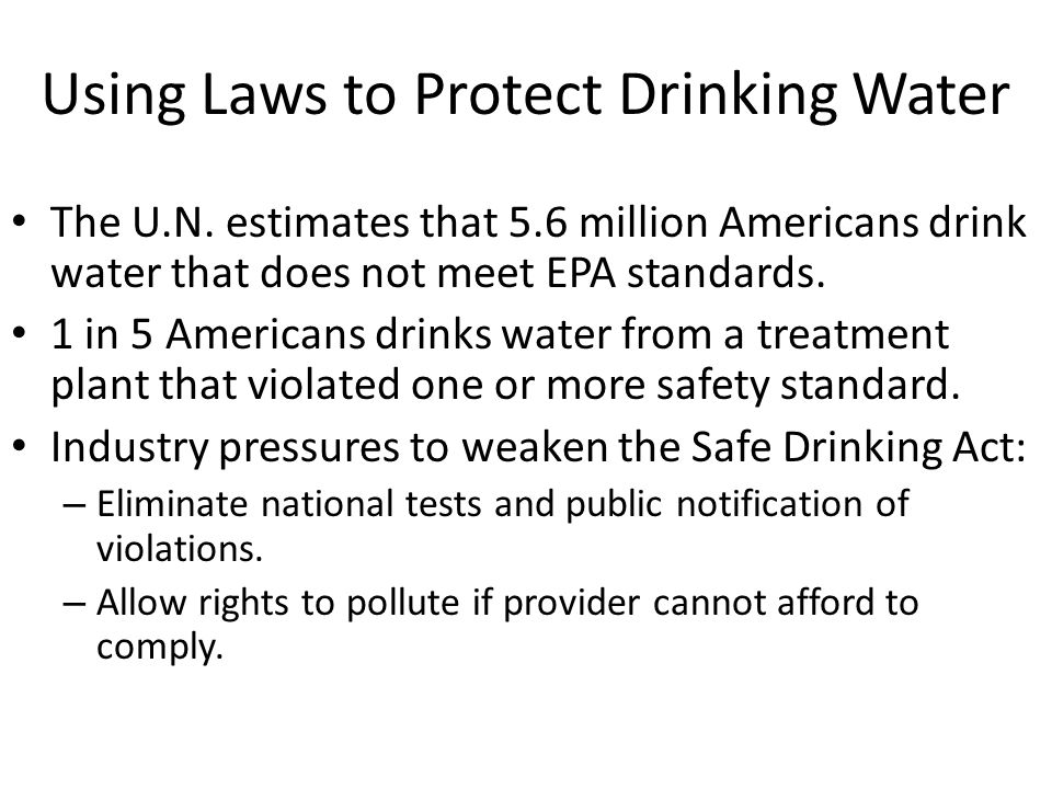 Using Laws to Protect Drinking Water The U.N.