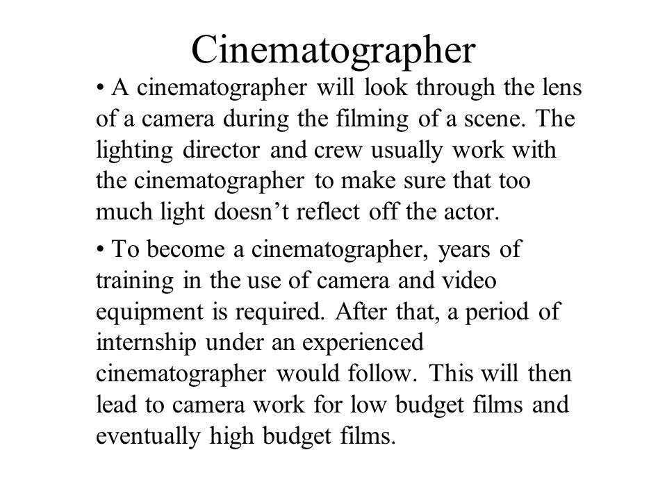 3 Cinematographer ...  sc 1 st  SlidePlayer & FILM JOBS By: Kiran Pendyala. Cinematographer A cinematographer is ... azcodes.com