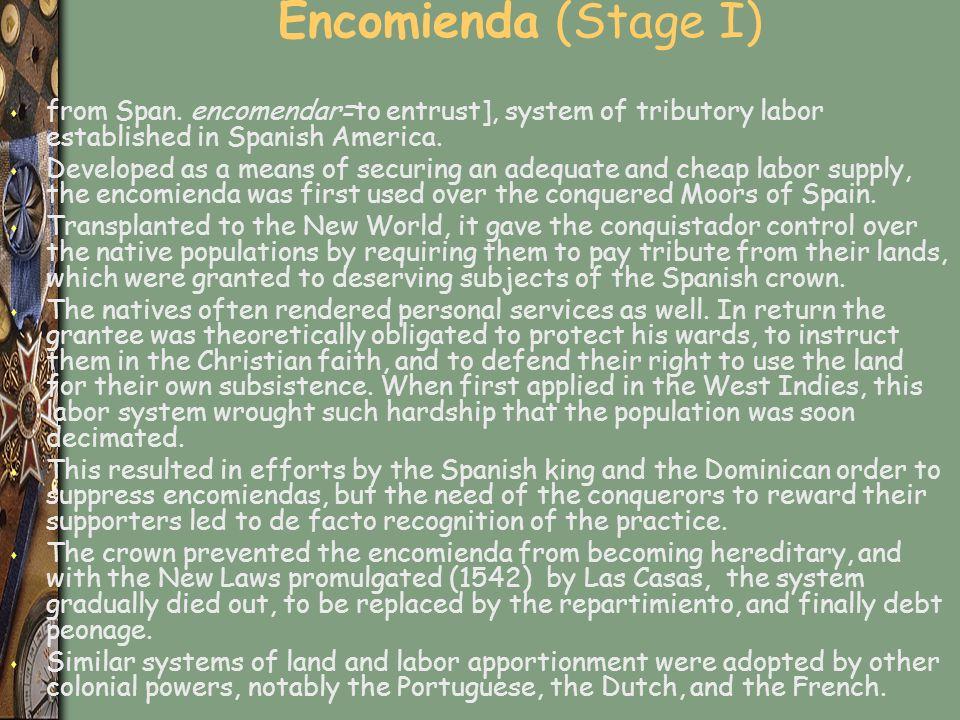 Encomienda (Stage I) s from Span.