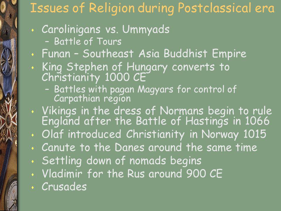 Issues of Religion during Postclassical era s Carolinigans vs.