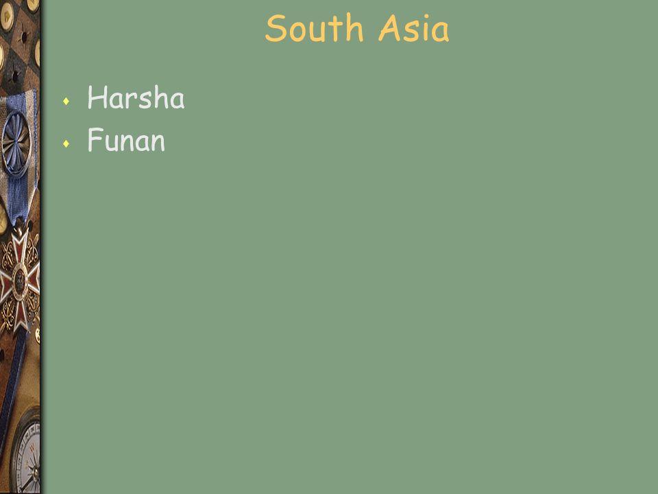 South Asia s Harsha s Funan