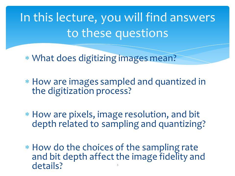 ITEC2110, Digital Media Chapter 2 Fundamentals of Digital Imaging ...