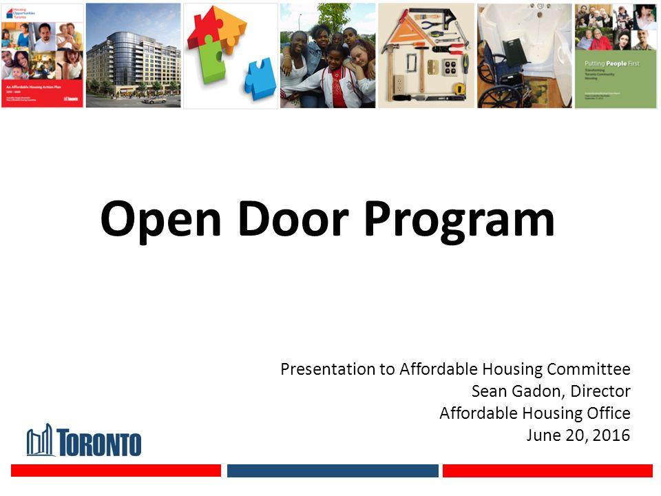 1 Open Door Program Presentation to Affordable Housing Committee Sean Gadon Director Affordable Housing Office June 20 2016  sc 1 st  SlidePlayer & Open Door Program Presentation to Affordable Housing Committee Sean ...