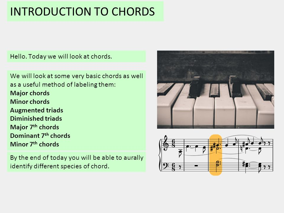 Introduction To Chords Hello Today We Will Look At Chords By The