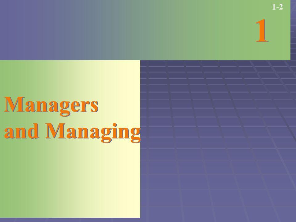 Managers and Managing Managers and Managing 1 1 1-2