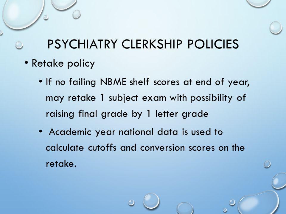 PSYCHIATRY CLERKSHIP CHELSEA CARSON, M.D., FAPA CLERKSHIP DIRECTOR ...