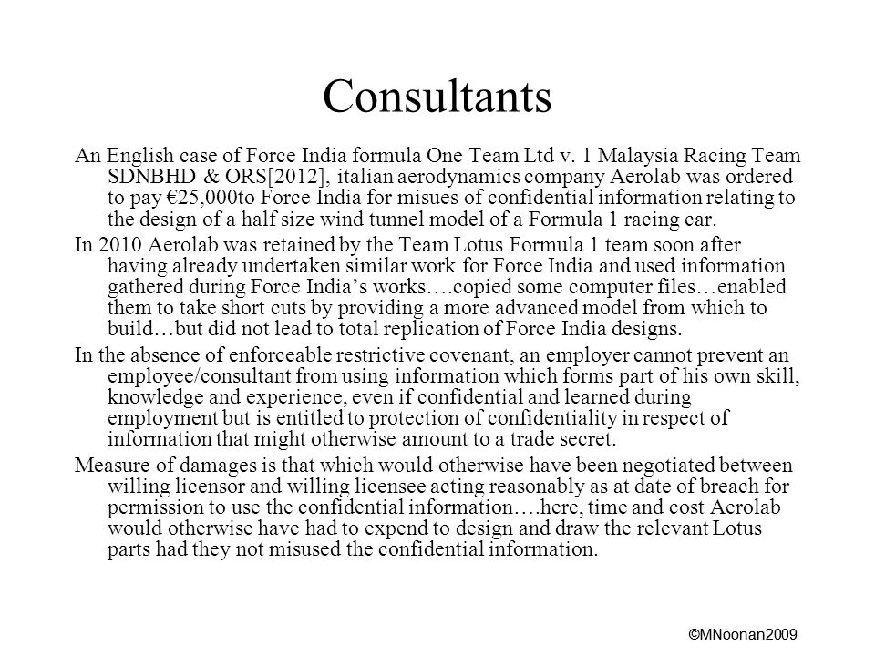 ©MNoonan2009 Consultants An English case of Force India formula One Team Ltd v.