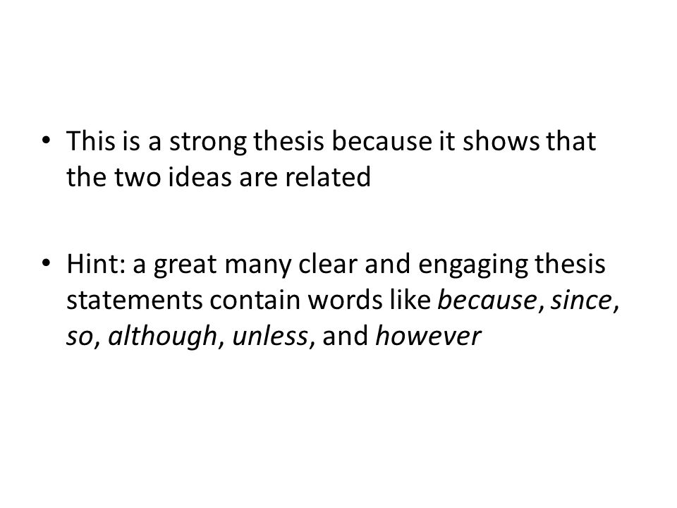 creating a strong thesis statement As i explained in the post how to create a powerful the key components of a strong thesis statement these thesis statements or topics are.