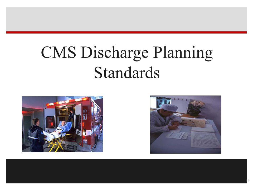 CMS Discharge Planning Standards 114