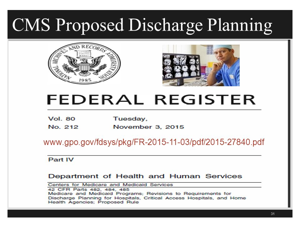 CMS Proposed Discharge Planning 31