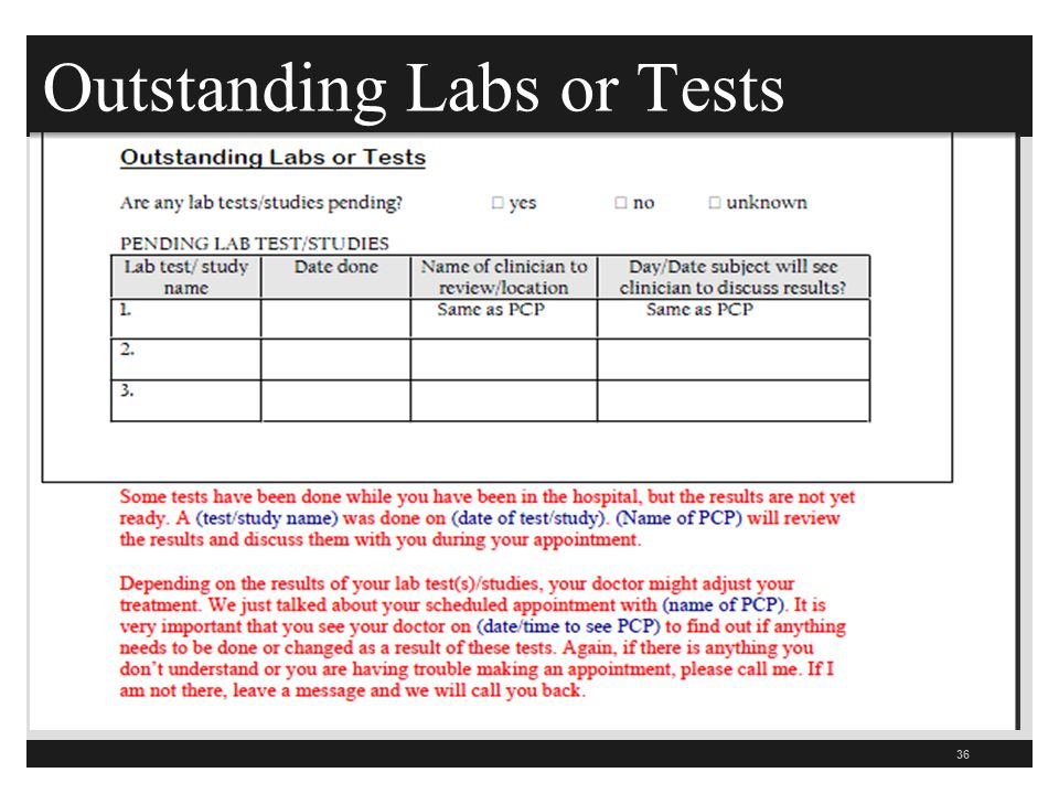 Outstanding Labs or Tests 36