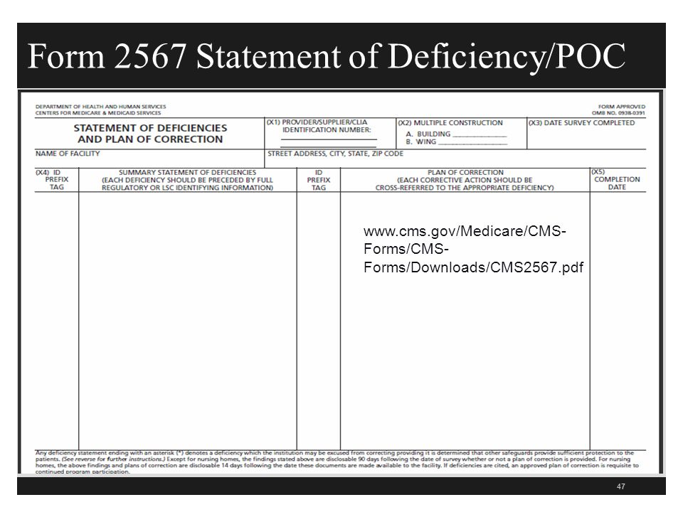 Form 2567 Statement of Deficiency/POC 47   Forms/CMS- Forms/Downloads/CMS2567.pdf