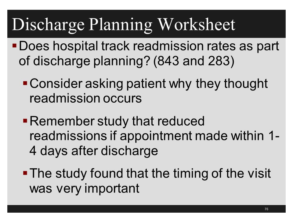 Discharge Planning Worksheet  Does hospital track readmission rates as part of discharge planning.