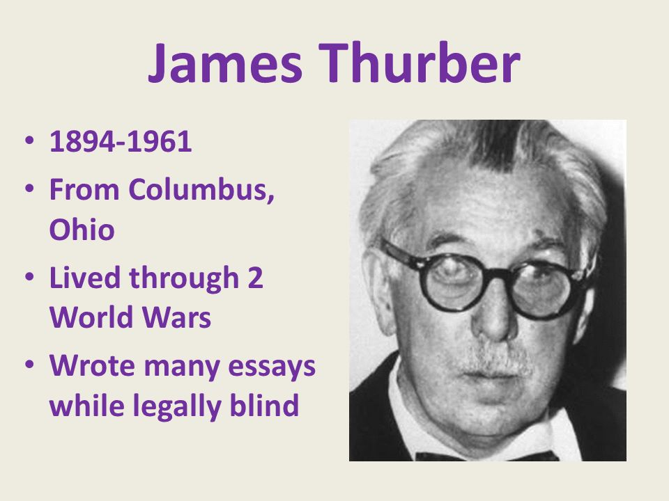bell ringer what would you do if you woke up one morning to  3 james thurber 1894 1961 from columbus ohio lived through 2 world wars wrote many essays while legally blind