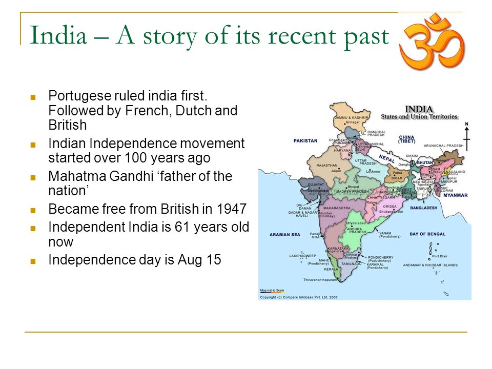 India – A story of its recent past Portugese ruled india first.