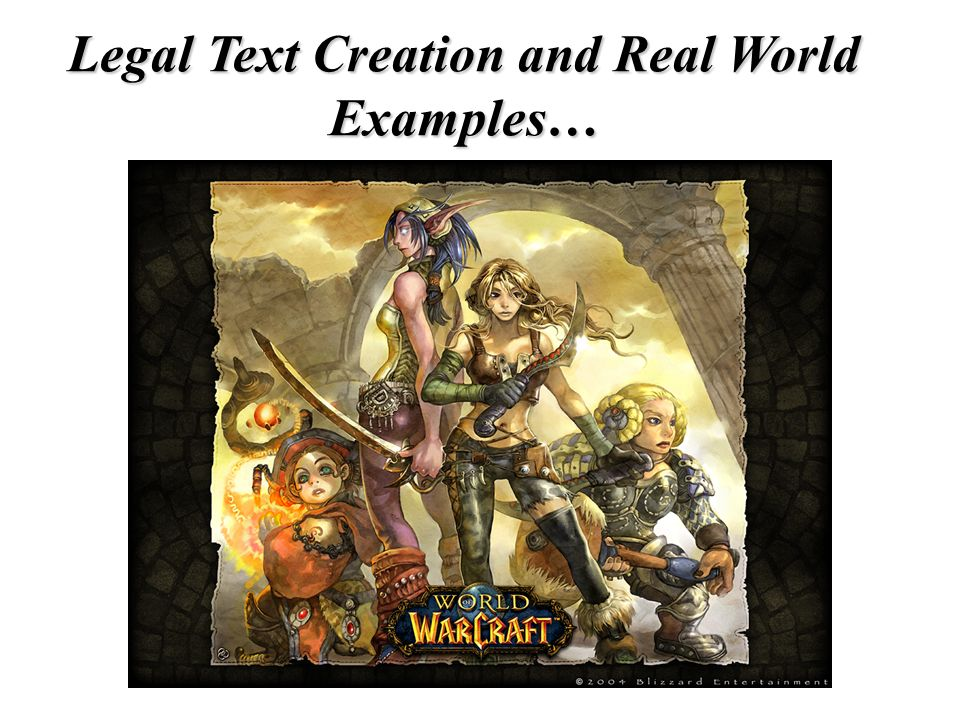 Legal Text Creation and Real World Examples…