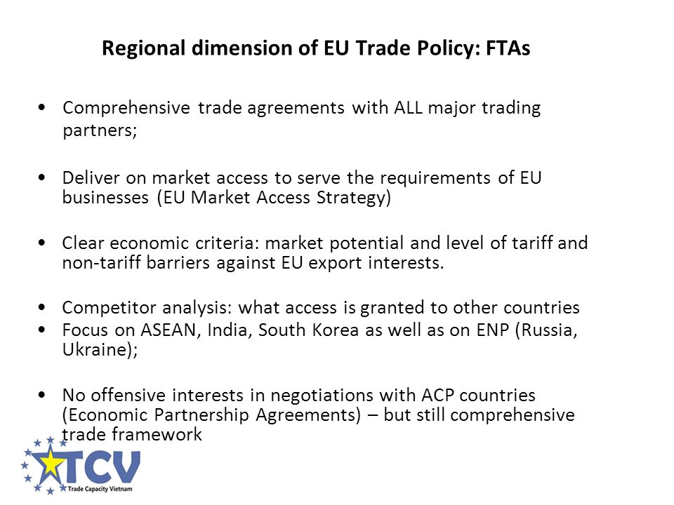 1 introduction to eu trade policy objectives and approach to free comprehensive trade agreements with all major trading partners deliver on market access to serve the platinumwayz